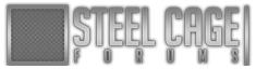 Steel Cage Forums - Powered by vBulletin
